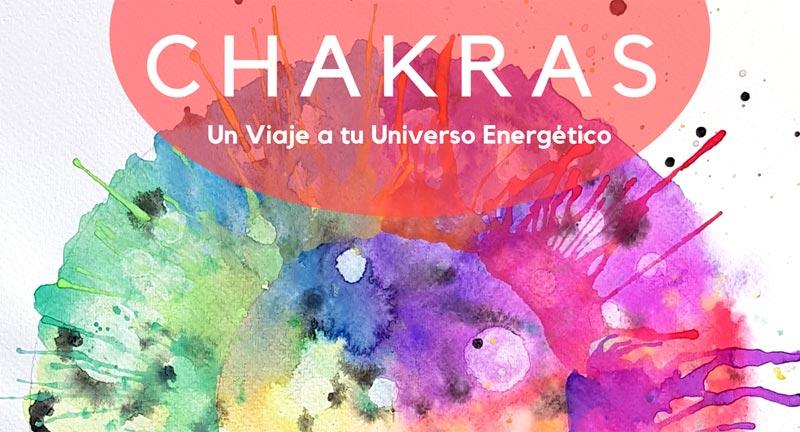 Talleres de Chakras - Un viaje a tu Universo Energetico